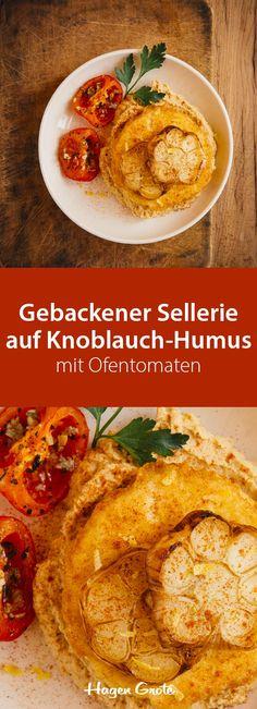 Gebackener Sellerie auf Knoblauch-Humus mit Ofentomaten