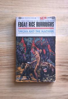 Tarzan and the Madman Edgar Rice Burroughs Used by TheHollowRound