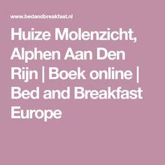 Huize Molenzicht, Alphen Aan Den Rijn | Boek online | Bed and Breakfast Europe
