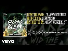 Tommy Lee Sparta - Grade Wid The Blem - {New Music}
