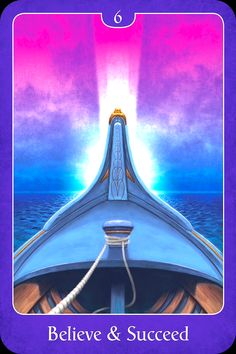 Believe and Succeed, from the Psychic Tarot For The Heart oracle card deck, by John Holland