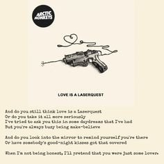 Arctic Monkeys Love is a Laserquest