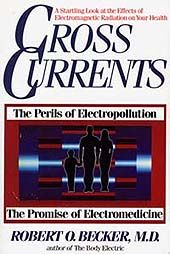 Review of the Books: The Body Electric / Cross Currents by Author: Robert O. Becker.  Reviewed by Theresa Welsh
