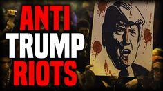 Anti-Donald Trump Protests and Riots | True News