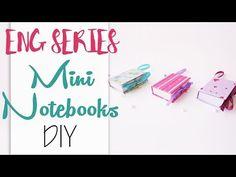 ♥ Mini Notebooks DIY - ENG Series - YouTube