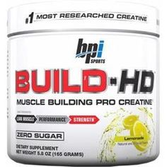 Bpi Sports has introduce a new powder form of creatine- Build HD. Use this to enhance your muscle building efforts.