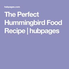 Looking to make your own hummingbird food? Then this hummingbird nectar recipe will help you do just that! Save money and keep your hummingbirds coming back again and again. Hummingbird Nectar, Hummingbird Food, Nectar Recipe, Sweet Potato Wedges, Garden Projects, Garden Ideas, Bird Feeders, Humming Birds, Urban Gardening