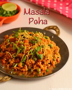 Vegetable poha or Masala poha - bliss when topped with sev <3