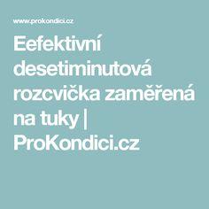 Eefektivní desetiminutová rozcvička zaměřená na tuky   ProKondici.cz