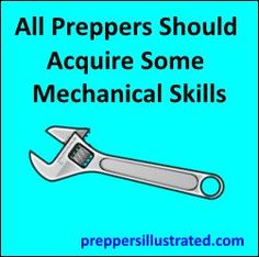 Read about why all preppers should acquire some basic mechanical skills! http://preppersillustrated.com/735/all-preppers-should-acquire-some-mechanical-skills/