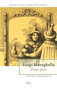 Prezzi e Sconti: #Pomo pero ebook luigi meneghello  ad Euro 6.99 in #Rizzoli etas #Media ebook letterature