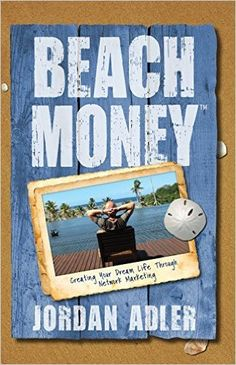 Jordan Adler is the author of Beach Money, speaker and motivator who lives his dreams on a large scale and then inspires others to go for theirs.
