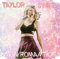 Taylor Swift New Romantics single cover edit by Chloe Is a Swiftie