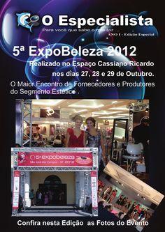 Revista O Especialista Edicao Especial  5ª ExpoBeleza 2012 / Cobertura do Evento e Diagramação