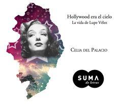 """""""Provocadora, altanera y desinhibida"""" Lupe Velez icono de la belleza latina en EE.UU. conoce como #LaPrimeraDiva triunfo fuera de México. Hollywood era el cielo - Celia Del Palacio"""