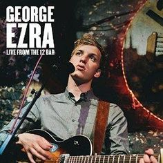 George Ezra - Live At The 12 Bar 3 Track Live EP Free MP3