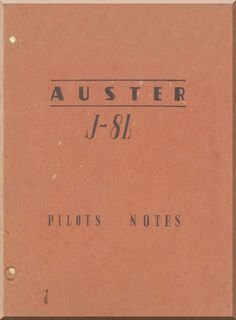 Auster J8L Aircraft Pilot's Note Manual - Aircraft Reports - Manuals Aircraft Helicopter Engines Propellers Blueprints Publications