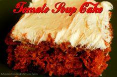 Tomato Soup Cake http://www.momspantrykitchen.com/moms-family---tomato-soup-cake.html