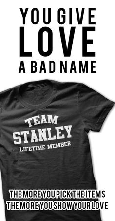 TEAM NAME STANLEY LIFETIME MEMBER Personalized Name T-Shirt