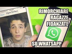 Rimorchiare ragazze su whatsapp #3 FIDANZATE TRADITRICI - YouTube