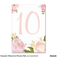 Shop Romantic Watercolor Flowers Table Numbers Card created by misstallulah. Stationary Shop, Wedding Silhouette, Wedding Countdown, Party Banners, Table Flowers, Table Cards, 10th Birthday, Table Numbers, Watercolor Flowers