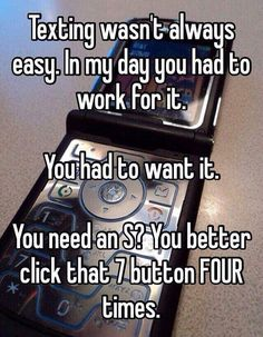 Texting in my day