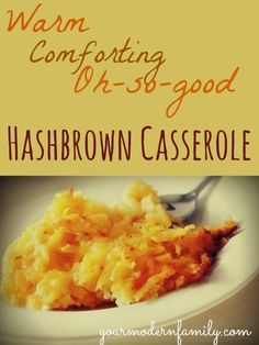 This is probably the easiest casserole to make and it is so good.  It is a perfect dinner side-dish or breakfast meal (and great if you have to take a meal anywhere)