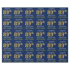 "Blue Faux Gold ""HAPPY 89th BIRTHDAY"" Wrapping Paper - birthday gifts party celebration custom gift ideas diy"