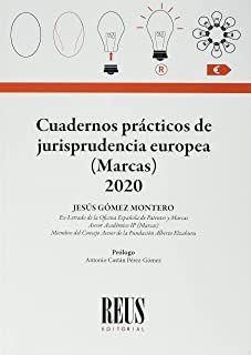 Cuadernos prácticos de jurisprudencia europea (Marcas) 2020 / Jesús Gómez Montero. Reus, 2021 Movie Posters, Branding, Notebooks, Film Poster, Billboard, Film Posters