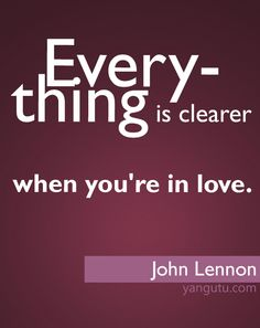 Quote on love When Youre In Love, Love Is All, True Love, Imagine John Lennon, Sweet Love Quotes, The Beatles, Favorite Quotes, Quotations