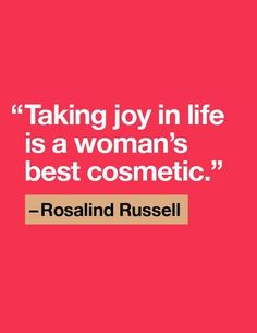 Quote of the Day: Rosalind Russell