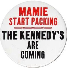 Kennedy Campaign Button  www.pinkpillbox.com
