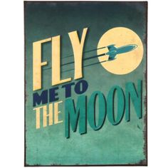WSPR tekstbord metaal 'Fly Me To The Moon'