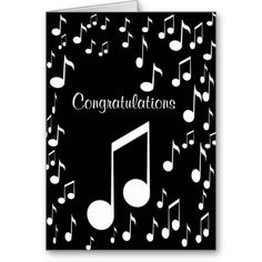 """Congratulations_ Card Greeting Card """"Congratulations"""" with music notes, You can also customize this card for any occasions. by Elenne Boothe #Cards,#Greeting Cards,#Zazzle,#Elenne Boothe, http://www.zazzle.com/congratulations_card-137653559348784245"""