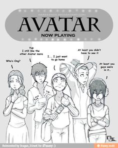 The Avatar Movie...YES SO MUCH YES....THE MOVIE WAS SO STUPID.