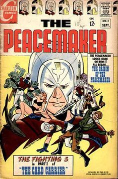 Peacemaker was also a Charlton Comics character until bought by DC.