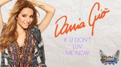 """Dania GIO - vidéo Lyrics video realisee pour la sortie de nouveau titre de la Chanteuse Dania Gio """" If U Don't Luv Me Now"""""""