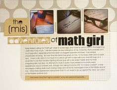 """""""The {Mis}adventures of Math Girl"""" Layout by Design Team member, Caroline Davis.  Note she used Instagram photos in this layout, which you can get printed at Cord Camera! (Check out the Cord Camera App for iPhone and Android!)"""