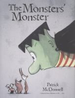 The Monsters' Monster by Patrick McDonnell. I love P.M! His books have such positive messages without being too saccharine or preachy.
