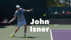 John Isner — Focussing on the Forehand