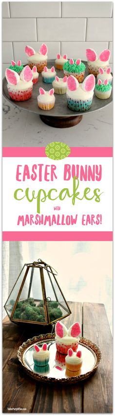 Easter Bunny Cupcakes with Marshmallow Ears... so cute and easy to make! | Tabler Party of Two | www.TablerPartyOfTwo.com