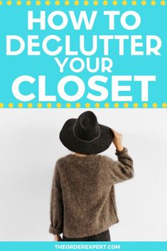 How to Declutter Your Closet Office Organization At Work, Organization Hacks, Organizing Ideas, Paperwork Organization, Getting Organized At Home, Getting Rid Of Clutter, Room Cleaning Tips, Cleaning Hacks, Housekeeping Schedule