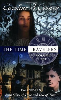 The Time Travelers: Volume One by Caroline B. Cooney. $7.99. Series - Time Travelers. Reading level: Ages 12 and up. Publisher: Laurel Leaf (January 10, 2006). Author: Caroline B. Cooney