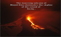 As Europe's tallest volcano, it is also one of the most active in the world.