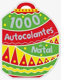 Livros Junior e Juvenil: Passatempo: 1000 Autocolantes de Natal de Chris Sc...