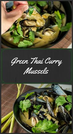 Green Thai Curry Mussels: Celebrating St. Patrick's Day the only way I know how!