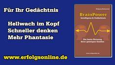 Brain Power - Intelligenz und Gedächtnis. Gehirn-Training  Mit Geist und Gedächtnis verhält es sich wie mit der Muskulatur: Wird diese einige Tage nicht gefordert, nimmt sie ab. Und wenn wir unser Gehirn nicht trainieren, lässt es in seiner Leistungsfähigkeit ebenfalls nach.