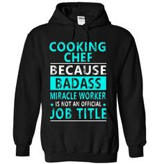 Cooking Chef T Shirts, Hoodies, Sweatshirts. CHECK PRICE ==► https://www.sunfrog.com//Cooking-Chef-1290-Black-Hoodie.html?41382