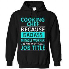 Cooking Chef T Shirts, Hoodies, Sweatshirts. CHECK PRICE ==► https://www.sunfrog.com//Cooking-Chef-1290-Black-Hoodie.html?41382