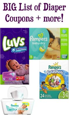 BIG List of Diaper Coupons + more coupons for Baby! #babies #thefrugalgirls